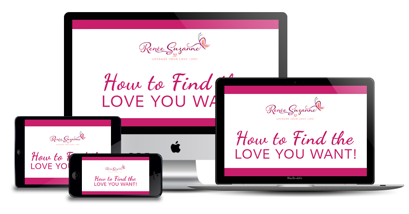 How to find the love you want